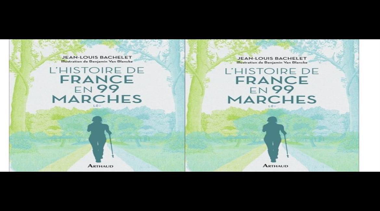 LIVRE : L'Histoire de France en 99 marches